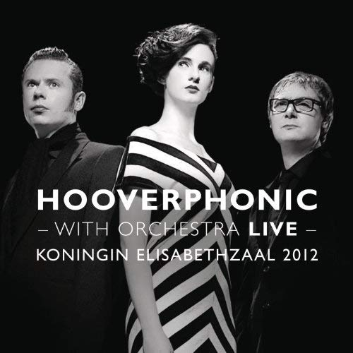 Datei:Hooverphonic - 2012 - With Orchestra Live.jpg